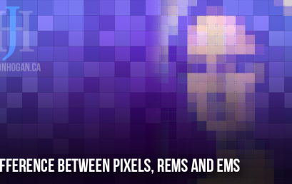 Difference Between Pixels, Rems and Ems